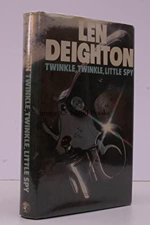 Twinkle, Twinkle, Little Spy. BRIGHT, CLEAN COPY IN DUSTWRAPPER: Len DEIGHTON
