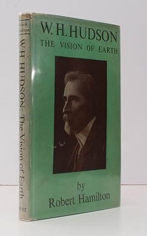 W. H. Hudson. The Vision of Earth.: Robert HAMILTON
