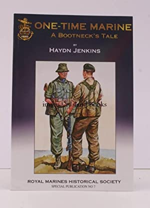 One Time Marine. (A Bootneck's Tale).: Haydn JENKINS