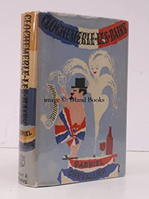 Clochemerle-les-Bains. Translated from the French by Xan Fielding. [First English Edition]. BRIGHT,...