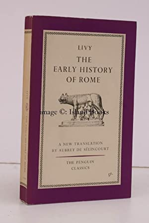 The Early History of Rome. Books I-V of 'The History of Rome from its Foundation'. Translated wit...