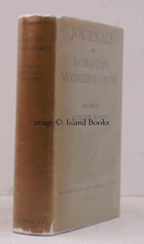 Journals of Dorothy Wordsworth. Edited by William: William WORDSWORTH). Dorothy
