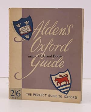 Alden's Oxford Guide with Notes on the: ALDEN'S GUIDE