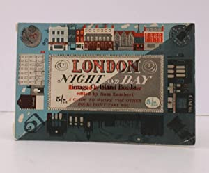 London Night and Day. A Guide to where the other Books don't take you. [Illustrated by Osbert ...