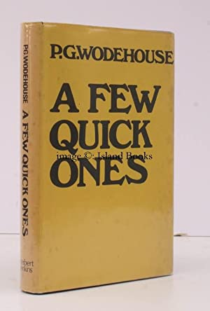 A Few Quick Ones. [First UK Edition]. VARIANT BINDING WITH B&J DUSTWRAPPER: P.G. WODEHOUSE