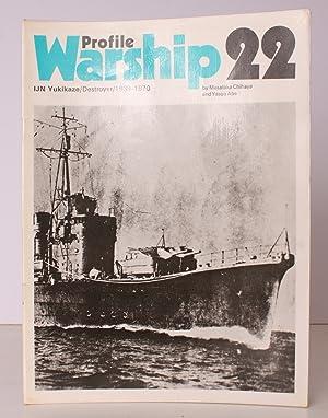 Warship Profile 22: IJN Yukikaze. IJN Yukikaze. Destroyer 1939-1970.: Masataka CHIHAYA and Yasuo ...