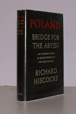 Poland. Bridge for the Abyss? An Interpretation of Developments in Post-War Poland.: Richard ...