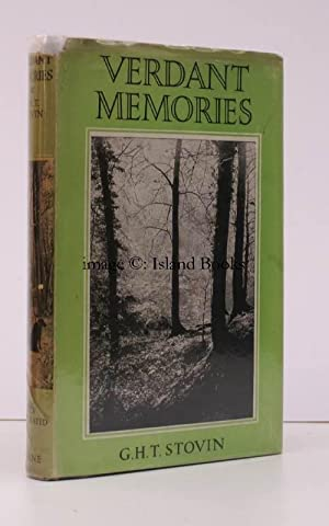 Verdant Memories. BRIGHT, CRISP COPY IN DUSTWRAPPER: G.H.T. STOVIN