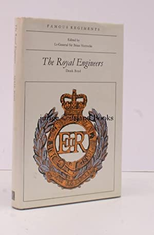 Famous Regiments. Royal Engineers. SIGNED PRESENTATION COPY FROM THE ENGINEER-IN-CHIEF: Derek BOYD