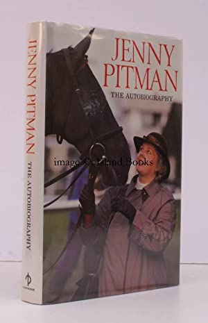 Jenny Pitman. The Autobiography. [Third Impression]. SIGNED BY THE AUTHOR: Jenny PITMAN