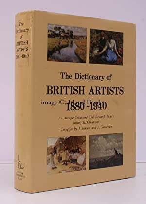The Dictionary of British Artists 1880-1940. An Antique Collectors Club Research Project listing ...