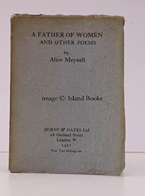 A Father of Women and other Poems.: Alice MEYNELL
