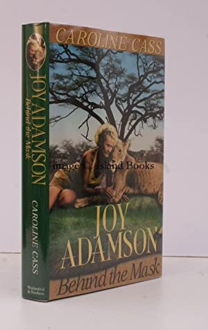 Joy Adamson. Behind the Mask. FINE COPY: Caroline CASS