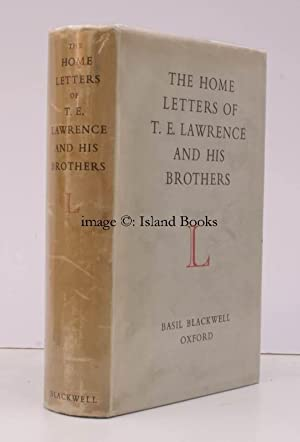 The Home Letters of T.E. Lawrence and his Brothers. [With Allocution by Winston Churchill]. NEAR ...