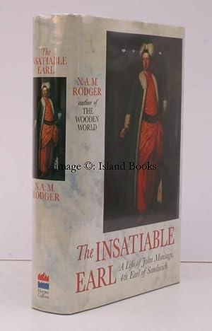 The Insatiable Earl. A Life of John Montagu, 4th Earl of Sandwich, 1718-1792. NEAR FINE COPY IN ...