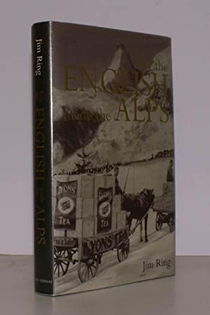 How the English made the Alps.: Jim RING