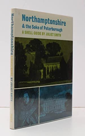 A Shell Guide [to Northamptonshire]. Northamptonshire & the Soke of Peterborough. [Second ...
