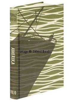 Amerika. Illustrated by Bill Bragg. FINE COPY IN PUBLISHER'S SLIP-CASE: Franz KAFKA