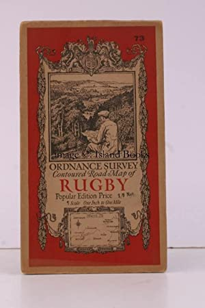 Ordnance Survey Contoured Road Map of Rugby. Popular Edition. One Inch, Sheet 73. [Ellis Martin c...