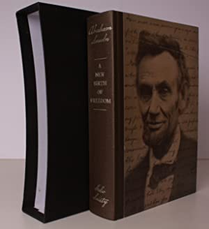 A New Birth of Freedom. Selected Writings by Abraham Lincoln. Introduced by Fred Kaplan. FINE COPY ...
