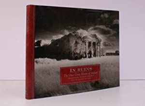 In Ruins. The Once Great Houses of Ireland. Photographs by Simon Marsden. Text by Duncan McLaren. [...