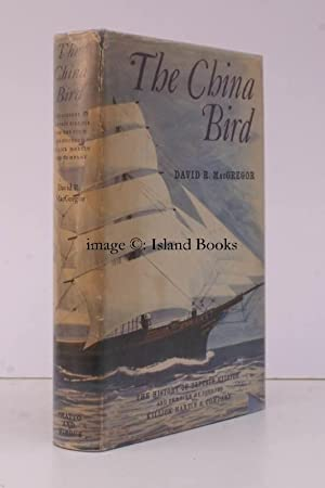 The China Bird. The History of Captain Killick and the Firm he founded: Killick Martin & ...