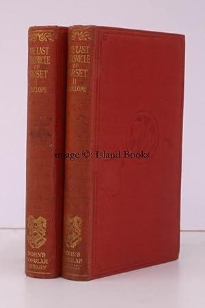 The Barsetshire Novels. The Last Chronicle of Barset. [Bohn's Popular Library]. BRIGHT COPY: ...