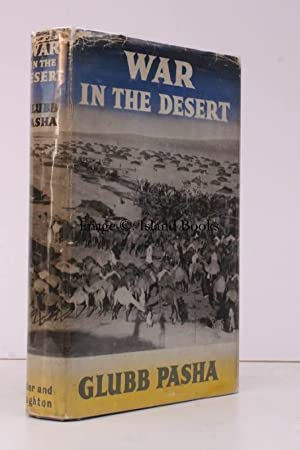 War in the Desert. An RAF Frontier Campaign. BRIGHT, CLEAN COPY IN UNCLIPPED DUSTWRAPPER: John ...