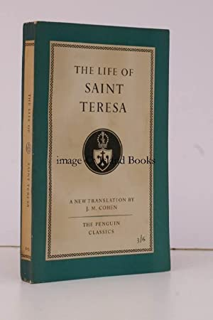 The Life of Saint Teresa of Avila by Herself. Translated with an Introduction by J.M. Cohen. FIRS...