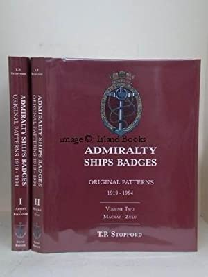 Admiralty Ships Badges. Original Patterns 1919-1994. FINE SET IN DUSTWRAPPERS: T.P. STOPFORD