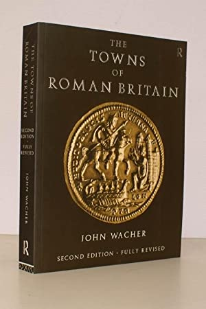 The Towns of Roman Britain. Second Edition, fully revised. FINE COPY: John WACHER