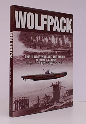 Wolfpack. The U-Boat War and the Allied Counter-Attack, 1939-1945.: David JORDAN