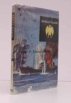 Eagle Fleet. The Story of a Tanker Fleet in Peace and War. [Foreword by Sir George Legh-Jones]. C...