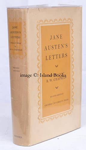 Jane Austen's Letters to her Sister Cassandra and Others. Edited by R. W. Chapman. [Second ...