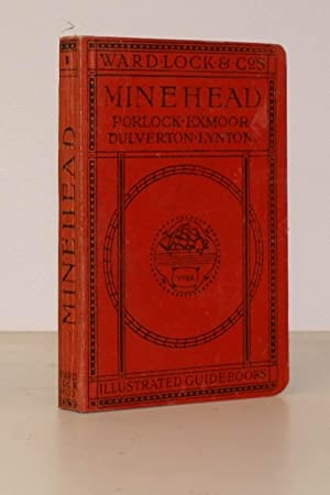 A Pictorial and Descriptive Guide to Minehead, Exmoor, Lynton & Lynmouth. Eleventh Edition - ...