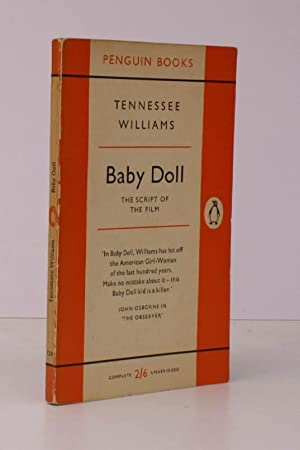 Baby Doll. The Script for the Film. FIRST APPEARANCE IN PENGUIN: Tennessee WILLIAMS