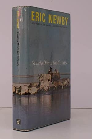 Slowly down the Ganges. [Second Impression]. SIGNED PRESENTATION COPY: Eric NEWBY