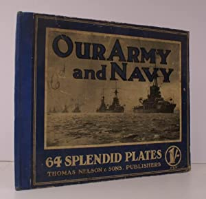 Our Army and Navy. Sixty-Four Large Plates illustrating the British Forces by Land and Sea with ...