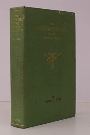 The Freshwater Life of the British Isles. [Third Edition]. BRIGHT, CLEAN COPY: John CLEGG