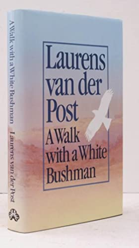 A Walk with a White Bushman. In Conversation with Jean-Marc Pottiez. SIGNED BY THE AUTHOR: Laurens ...