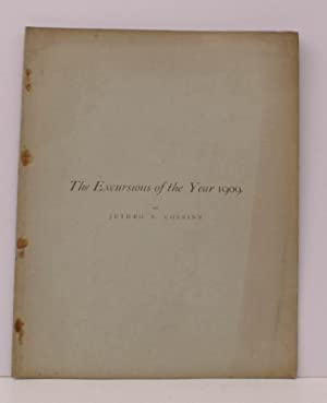 The Excursions of the Year 1909. [Reprinted, for Subscribers only, from Transactions of Birmingham ...
