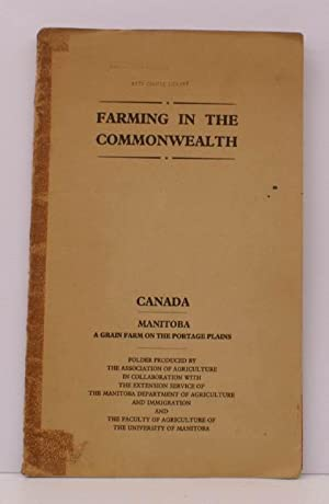 Manitoba. A Grain Farm on the Portage Plains. Farming in the Commonwealth. A SCARCE SURVIVAL: Joan ...