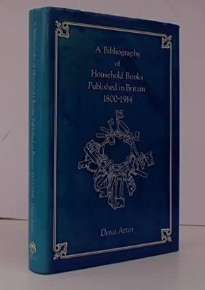 A Bibliography of Household Books Published in Britain 1800-1914. NEAR FINE COPY IN DUSTWRAPPER: ...