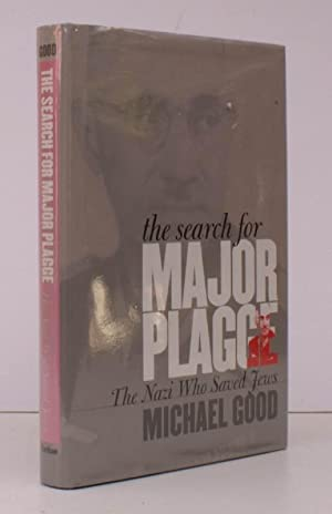 The Search for Major Plagge. The Nazi who saved Jews. FINE COPY IN UNCLIPPED DUSTWRAPPER: Michael ...