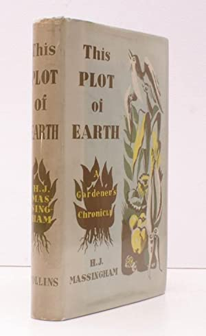 This Plot of Earth. A Gardener's Chronicle. BRIGHT, CLEAN COPY OF AN UNCOMMON WARTIME ...