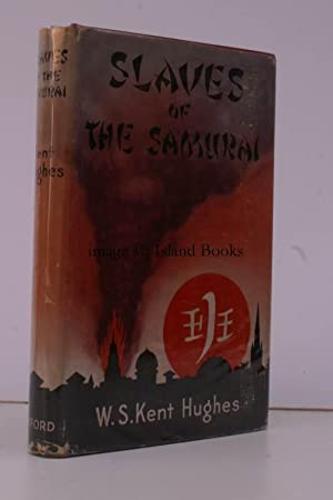 Slaves of the Samurai. An Australian Odyssey, which gives an Account of the Life and Thoughts of a ...