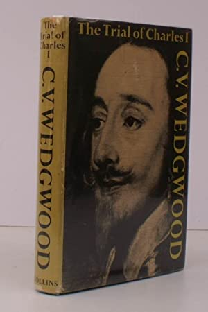 The Trial of Charles I. BRIGHT, CLEAN COPY IN UNCLIPPED DUSTWRAPPER: C.V. WEDGWOOD