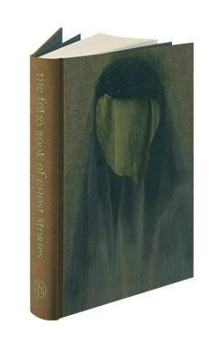The Folio Book of Ghost Stories. Introduced by Kathryn Hughes. Illustrated by David McConochie. ...
