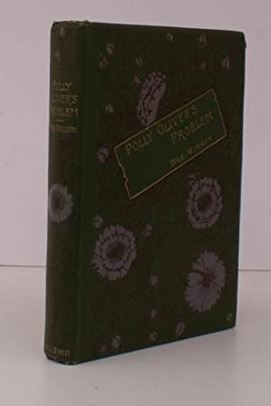 Polly Oliver's Problem. A Story for Girls. REMARKABLY BRIGHT, CLEAN COPY IN PUBLISHER'S ...