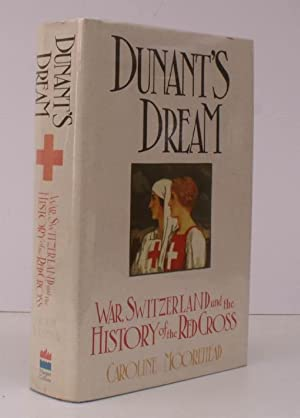Dunant's Dream. War, Switzerland and the History of the Red Cross. NEAR FINE COPY IN UNCLIPPED...